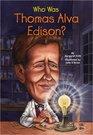 Who Was Thomas Alva Edison