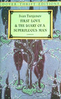 First Love / The Diary of a Superfluous Man