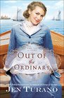 Out of the Ordinary (Apart From the Crowd, Bk 2)