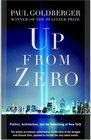 Up from Zero : Politics, Architecture, and the Rebuilding of New York