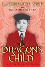 The Dragon's Child A Story of Angel Island