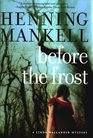 Before the Frost (Linda Wallander, Bk 1)