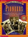 History Comes Alive Teaching Unit: Pioneers (Grades 4-8)