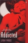 Addicted: Once Bitten / Bite Me Again