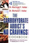 The Carbohydrate Addict's No-Cravings Cookbook