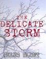The Delicate Storm (John Cardinal, Bk 2)
