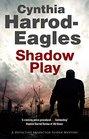 Shadow Play A British police procedural