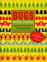 Bugs Paper Chains A Complete Kit