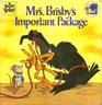 Mrs. Brisby's Important Package (Golden Look-Look Books)