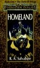 Homeland (The Dark Elf Trilogy, Bk 1)
