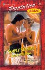 Simply Sensual (Heat) (Harlequin Temptation, No 815)