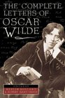 Complete Letters of Oscar Wilde