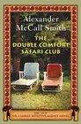 The Double Comfort Safari Club (No. 1 Ladies' Detective Agency, Bk 11)