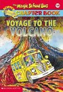 Voyage to the Volcano (Magic School Bus, Bk 15)