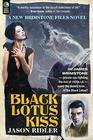 Black Lotus Kiss: A Brimstone Files Novel