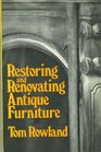 Restoring and renovating antique furniture
