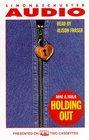 Holding Out (Audio Cassette) (Abridged)