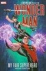 Wonder Man My Fair Super Hero TPB