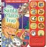 The Santa Claus Trap
