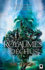 Les Royaumes Dechus