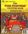 The Fire Fighters' Counting Book (Little Golden Book)