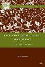 Race and Rhetoric in the Renaissance Barbarian Errors