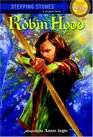 Robin Hood (Bullseye Step Into Classics)