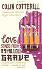 Love Songs from a Shallow Grave (Dr. Siri Paiboun, Bk 7)