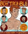 The Book of Boy Trouble: Gay Boy Comics with a New Attitude