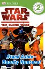 Star Wars Clone Wars Stand Aside-Bounty Hunters