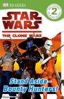 Star Wars Clone Wars Stand AsideBounty Hunters
