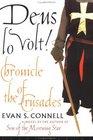 Deus Io Volt!: Chronicle of the Crusades