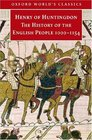 The History of the English People, 1000-1154: Henry of Huntingdon (Oxford World's Classics)
