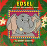 Edsel the Elephant Who Learned to Share