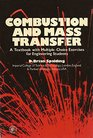 Combustion and mass transfer A textbook with multiple-choice exercises for engineering students