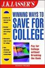 JK Lasser's Winning Ways to Save for College