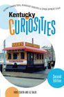 Kentucky Curiosities 2nd Quirky Characters Roadside Oddities  Other Offbeat Stuff