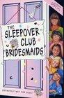 The Sleepover Club Bridesmaids Wedding Special
