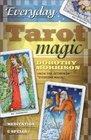 Everyday Tarot Magic: Meditation  Spells