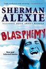 Blasphemy New and Selected Stories