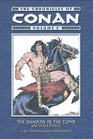 The Chronicles Of Conan Volume 5: The Shadow In The Tomb And Other Stories (Chronicles of Conan (Graphic Novels))