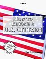Arco How to Become a US Citizen