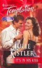 It's in His Kiss (The Spirits are Willing) (Harlequin Temptation, No 985)