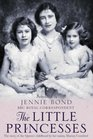The Little Princesses The Story of the Queen's Childhood by Her Nanny