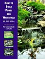 How to Build Ponds and Waterfalls The Complete Guide