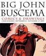 Big John Buscema Comics  Drawings