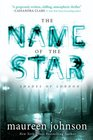 The Name of the Star (Shades of London, Bk 1)