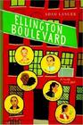 Ellington Boulevard A Novel in A-Flat