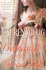 The Betrayal of the Blood Lily (Pink Carnation, Bk 6)