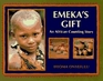 Emeka's Gift: An African Counting Story